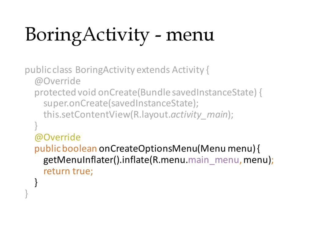 BoringActivity - menu public class BoringActivi...