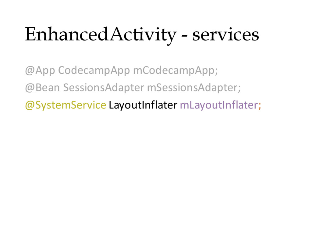 EnhancedActivity - services @App CodecampApp mC...