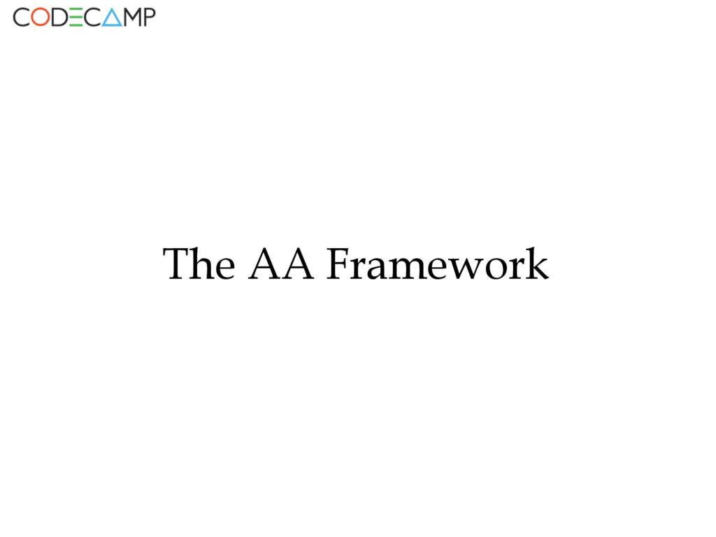 The AA Framework