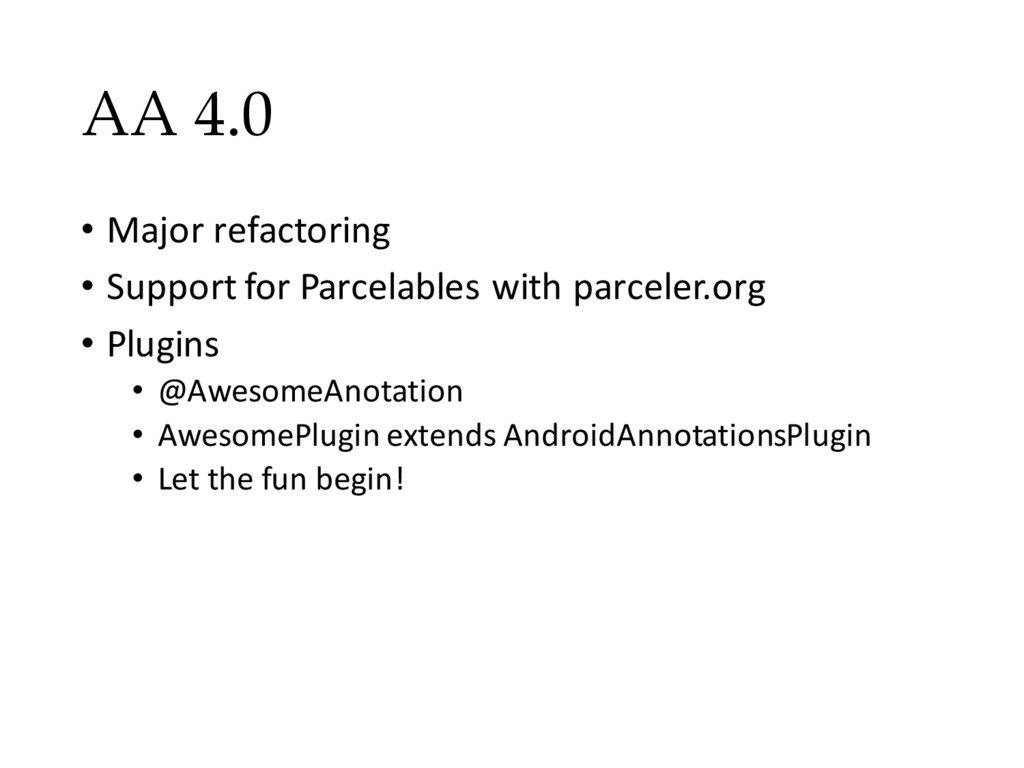 AA 4.0 • Major refactoring • Support for Parcel...