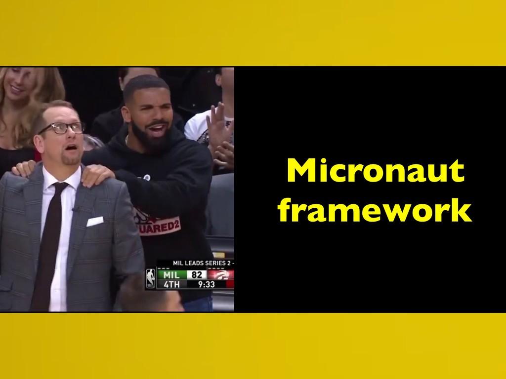 Micronaut framework