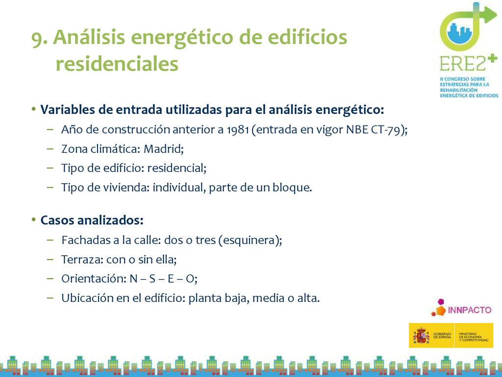 9. Análisis energético de edificios residencial...
