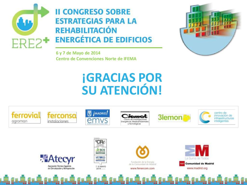 6 y 7 de Mayo de 2014 Centro de Convenciones No...