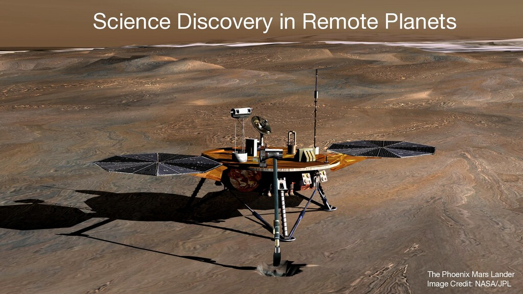 Science Discovery in Remote Planets The Phoenix...