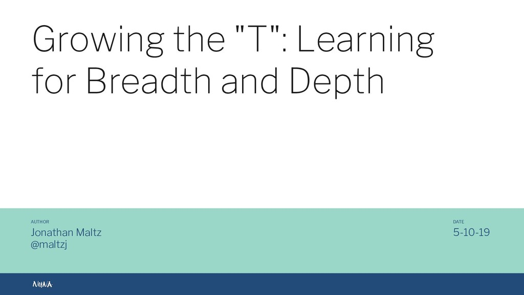 """@maltzj Growing the """"T"""": Learning for Breadth a..."""