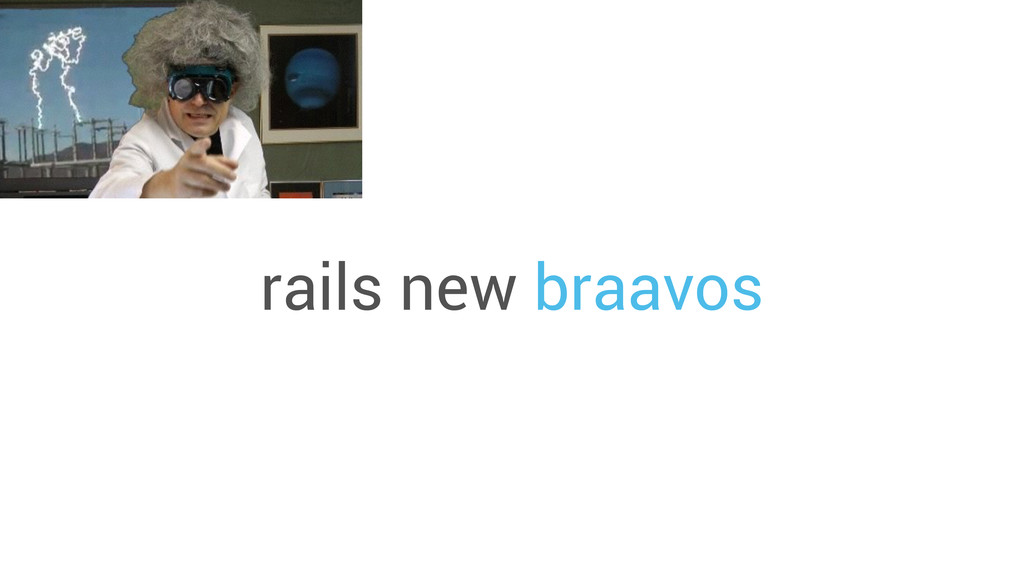 rails new braavos