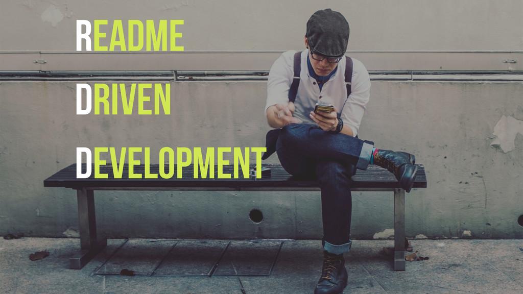 README Driven Development