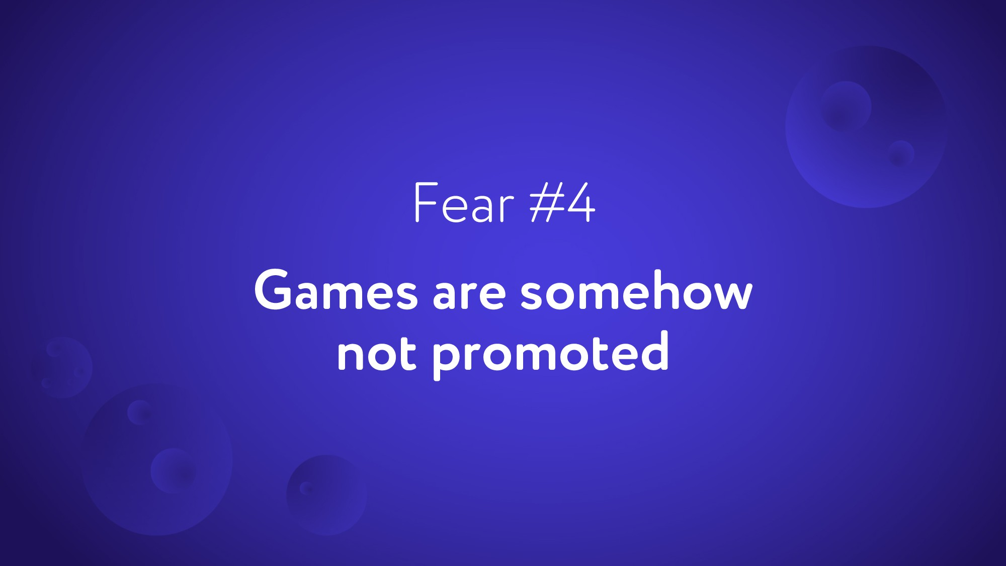 Games are somehow not promoted Fear #4