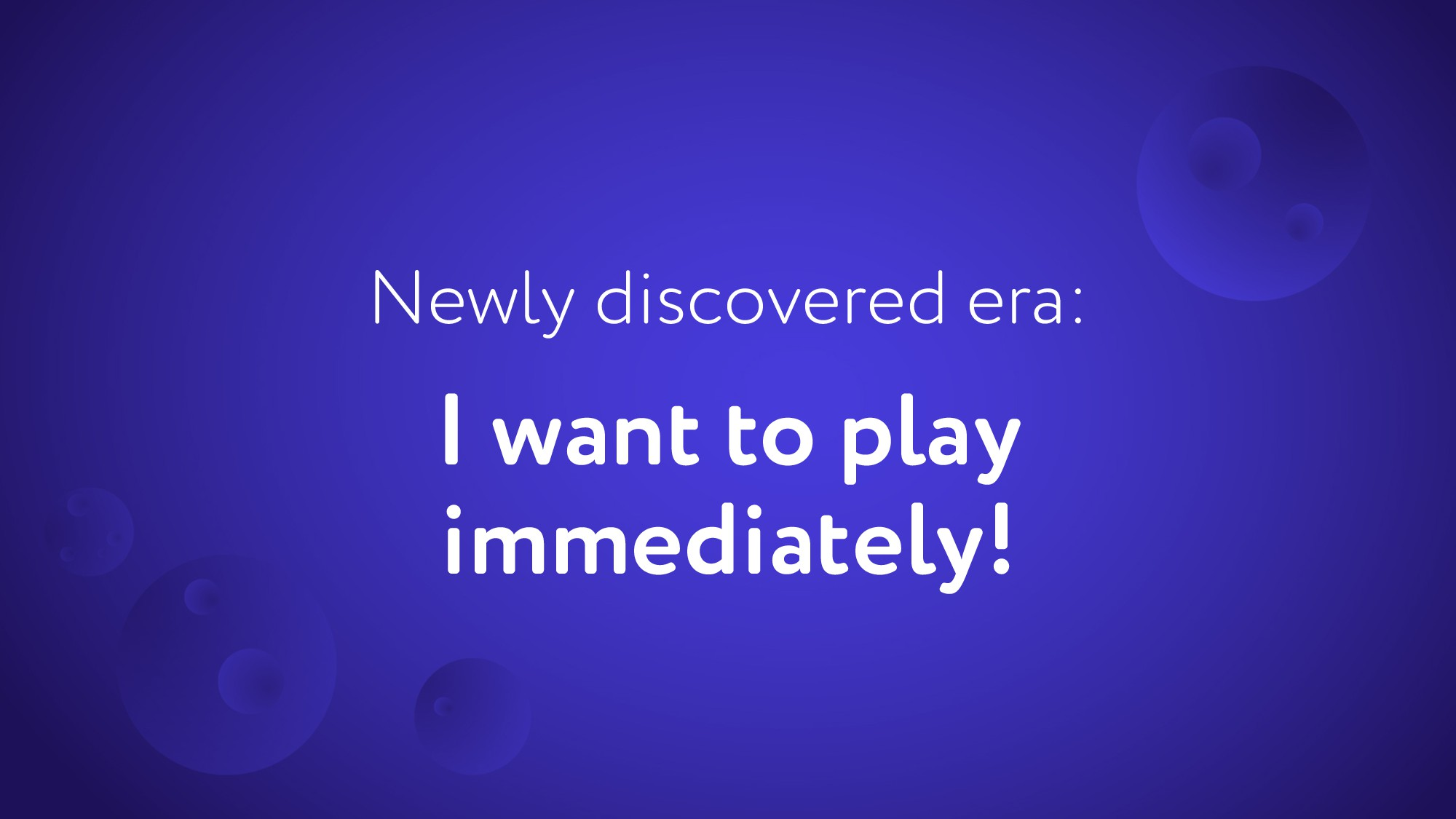I want to play immediately! Newly discovered er...