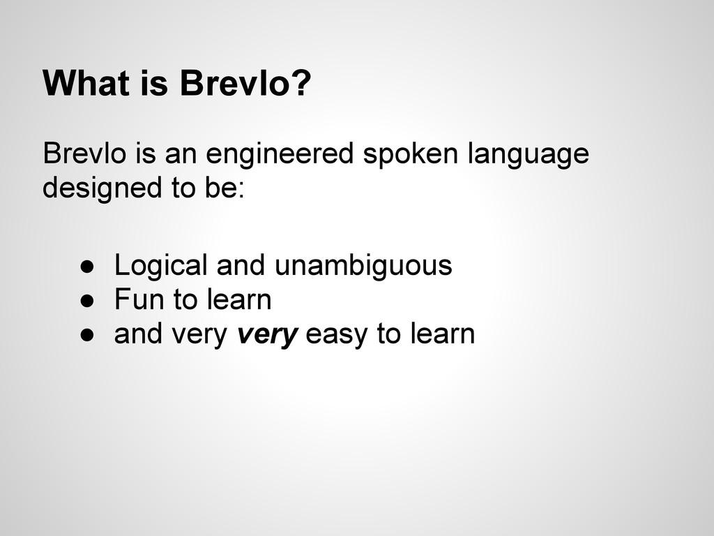 What is Brevlo? Brevlo is an engineered spoken ...