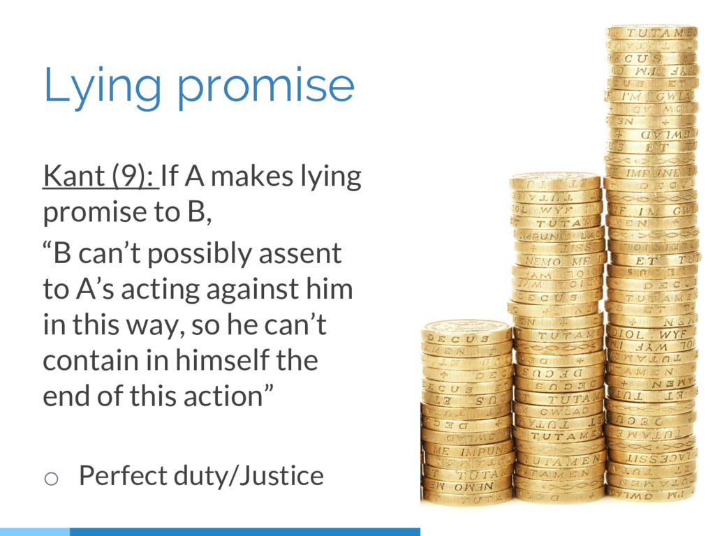 Lying promise Kant (9): If A makes lying promis...