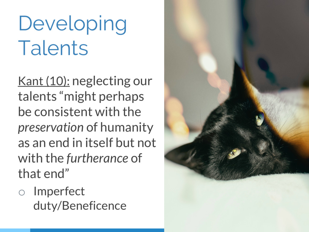 Developing Talents Kant (10): neglecting our ta...