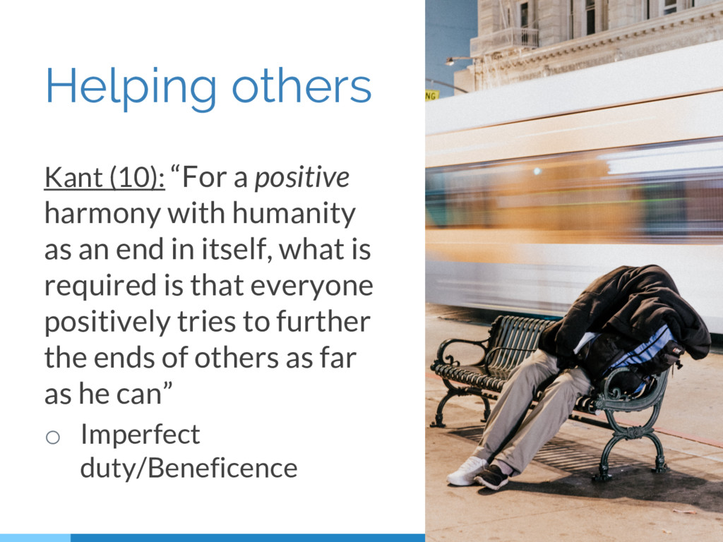 """Helping others Kant (10): """"For a positive harmo..."""