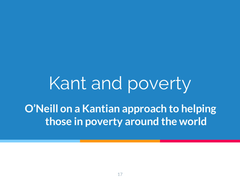 Kant and poverty O'Neill on a Kantian approach ...
