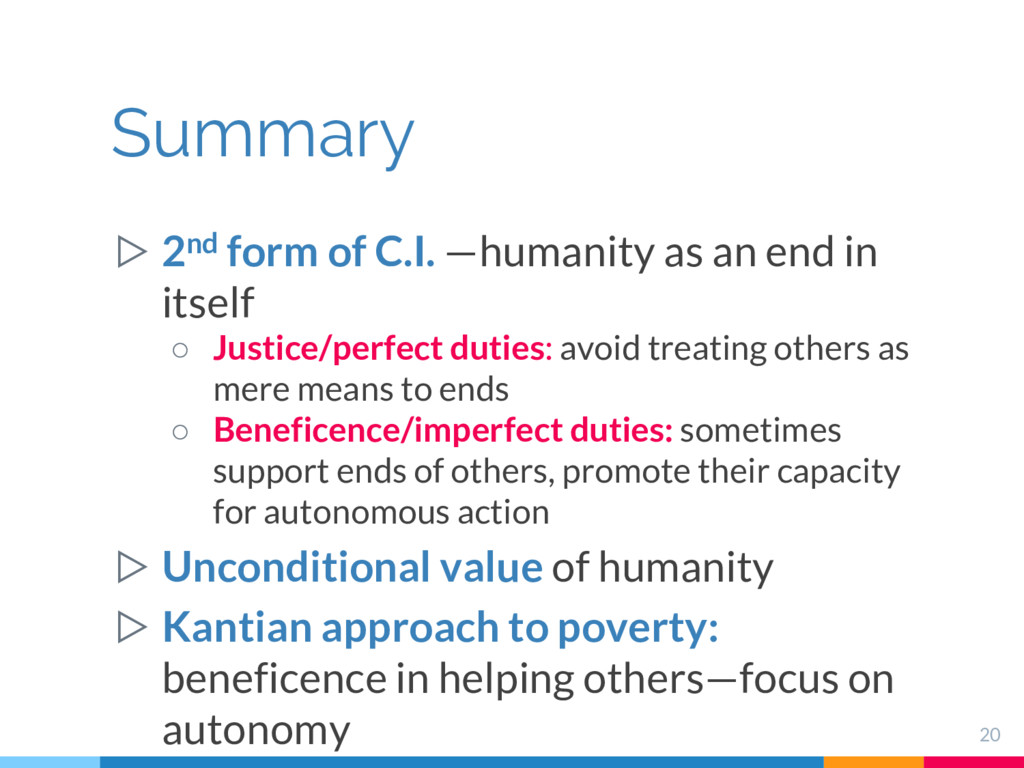 ▷ 2nd form of C.I. —humanity as an end in itsel...