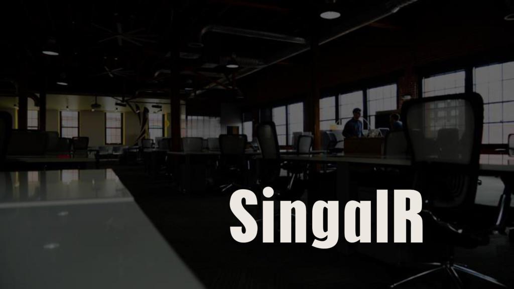 SingalR