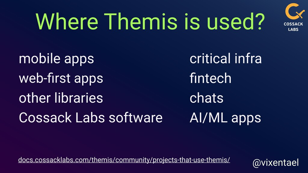 Where Themis is used? @vixentael mobile apps ot...