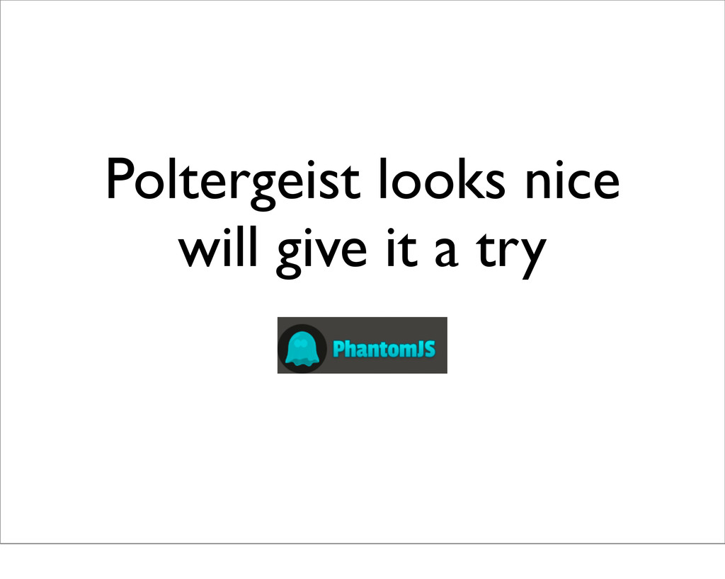 Poltergeist looks nice will give it a try