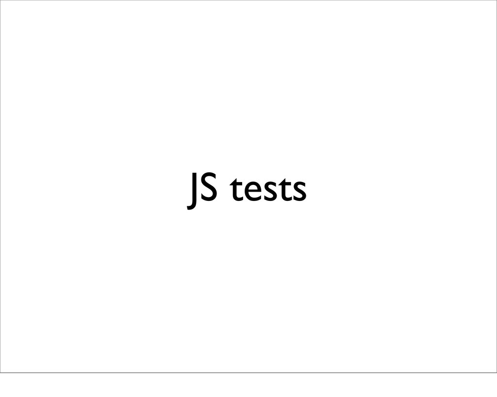 JS tests