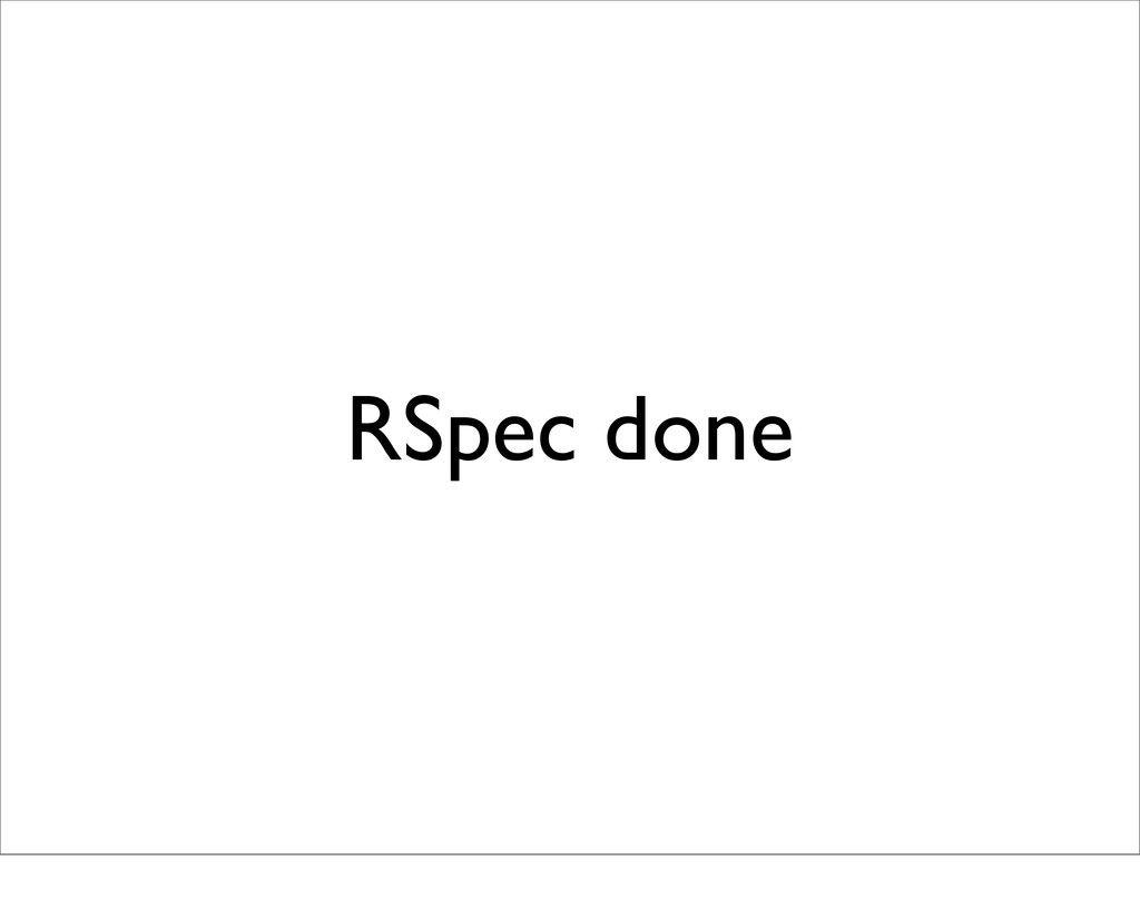 RSpec done