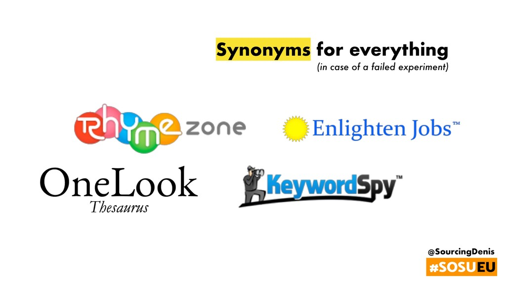 @SourcingDenis #SOSUEU Synonyms for everything ...
