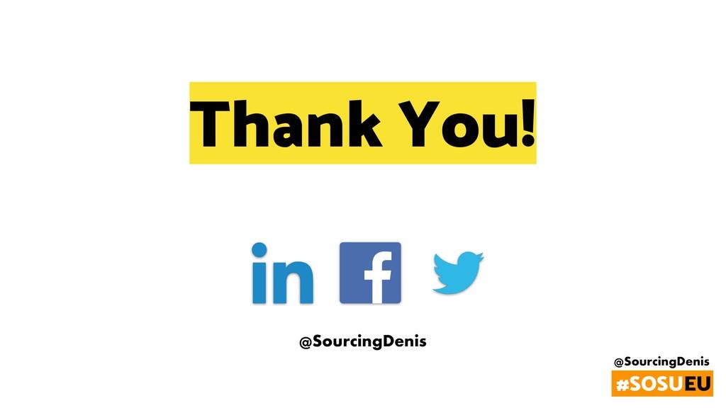 @SourcingDenis #SOSUEU @SourcingDenis Thank You!
