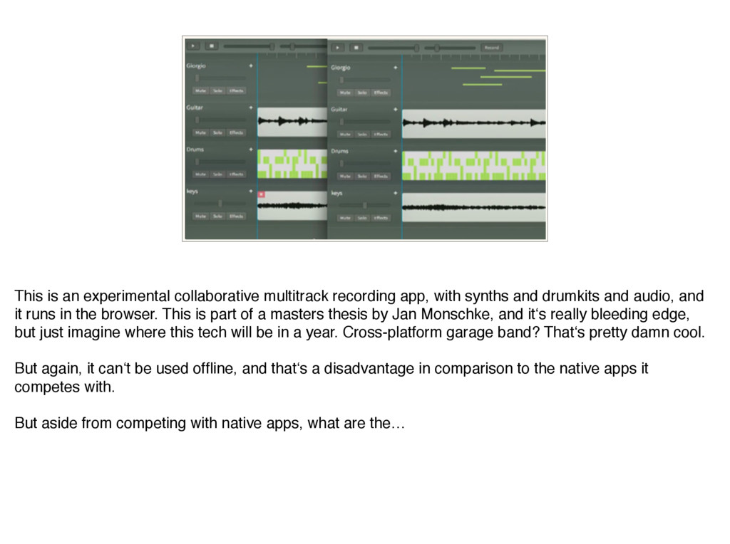 This is an experimental collaborative multitrac...