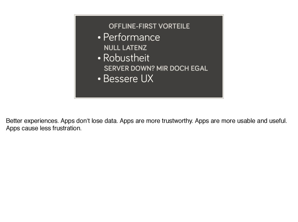 • Performance NULL LATENZ • Robustheit SERVER D...