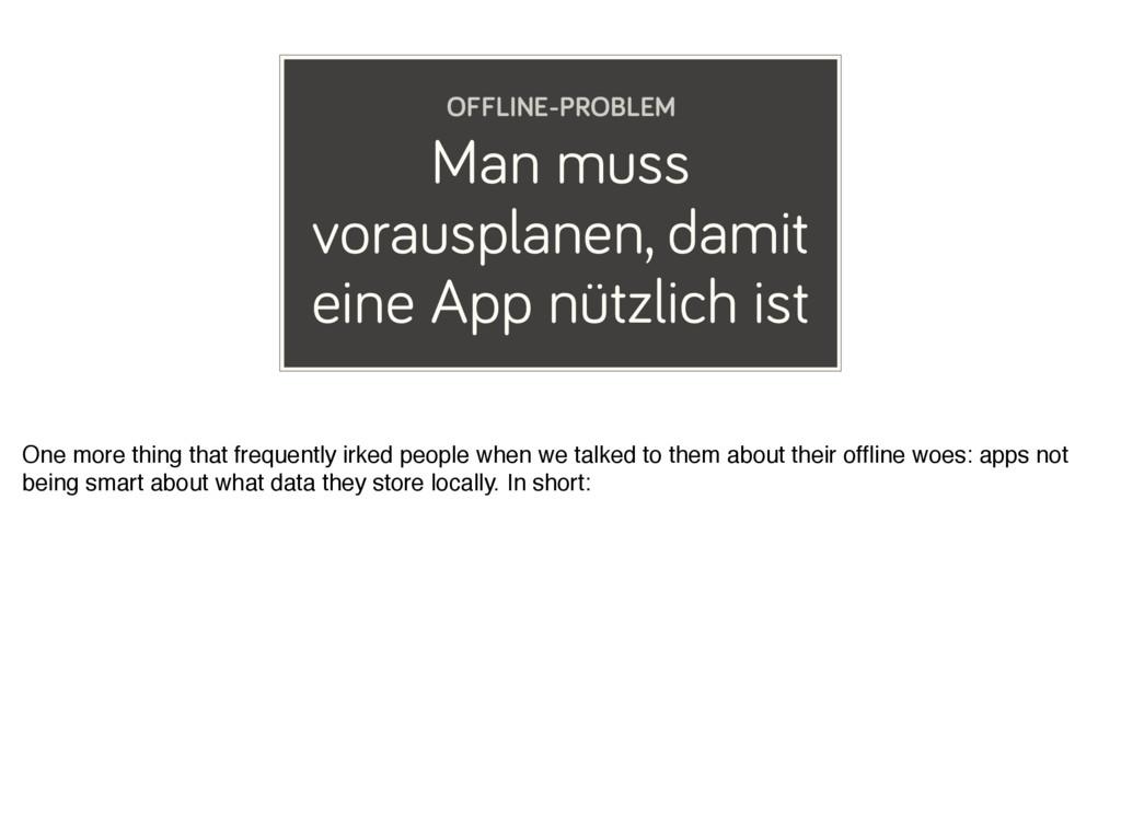 Man muss vorausplanen, damit eine App nützlich ...