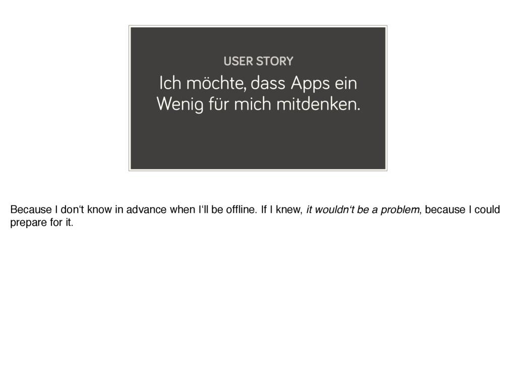 Ich möchte, dass Apps ein Wenig für mich mitden...