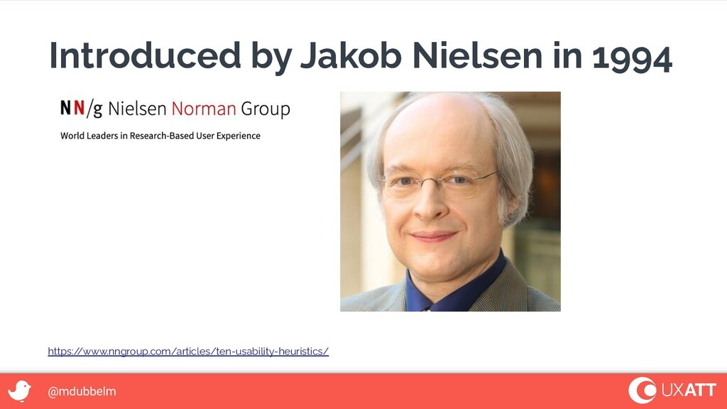@mdubbelm Introduced by Jakob Nielsen in 1994 h...