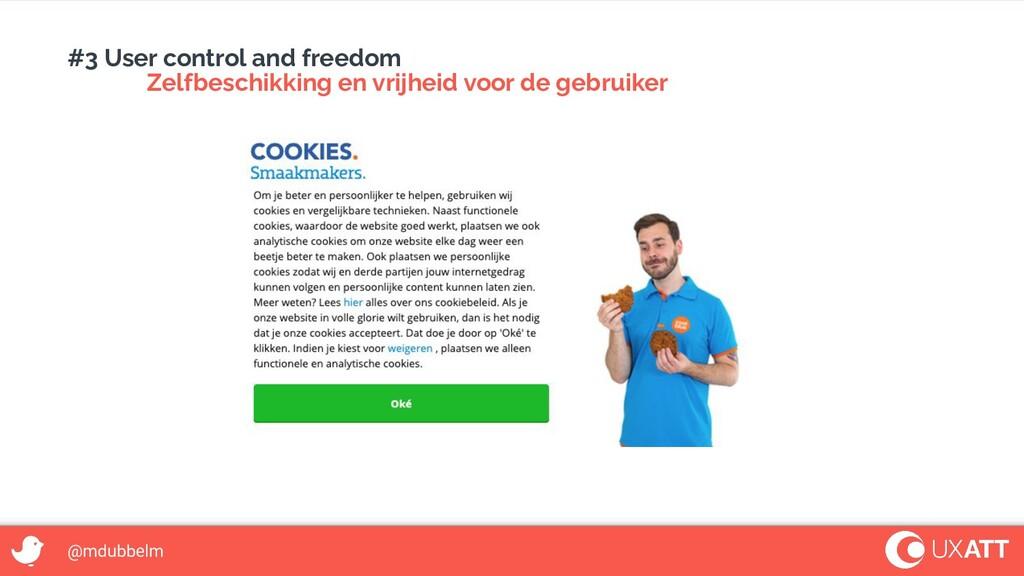 @mdubbelm #3 User control and freedom Zelfbesch...