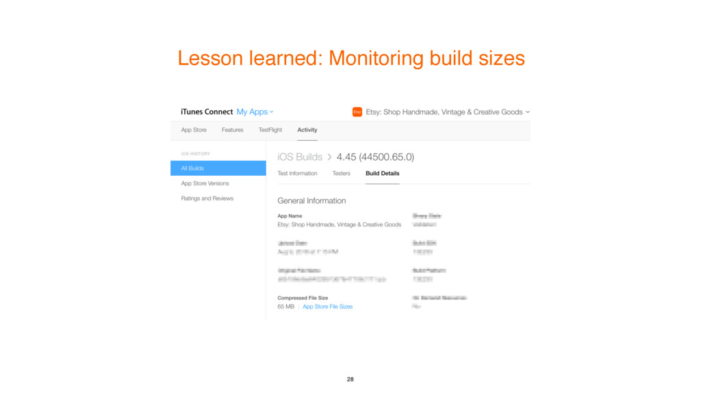 Lesson learned: Monitoring build sizes 28
