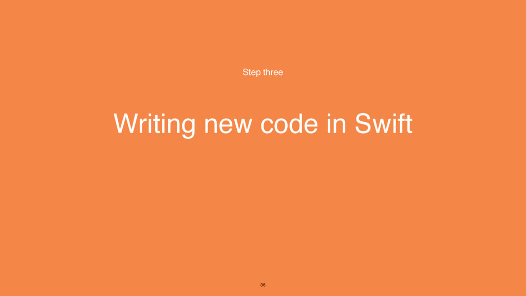 Writing new code in Swift Step three 36