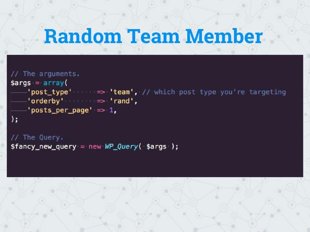 Random Team Member