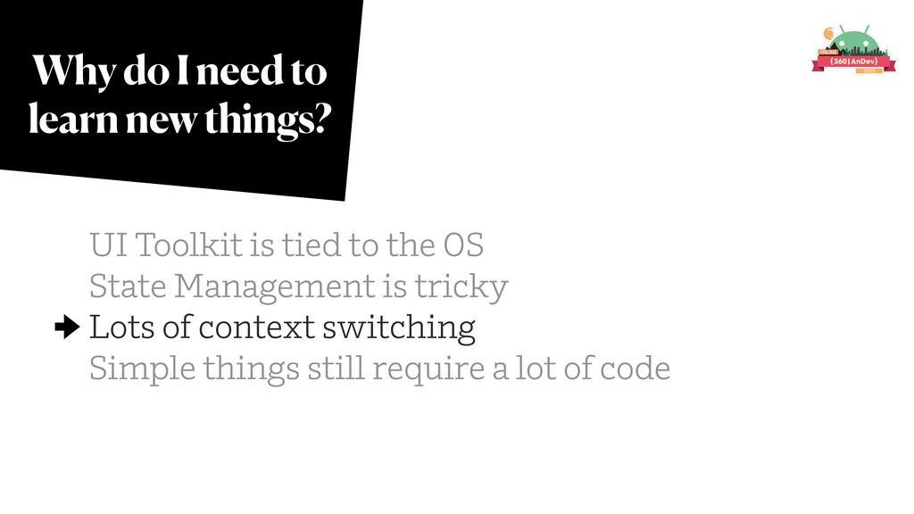 Why do I need to learn new things? UI Toolkit i...