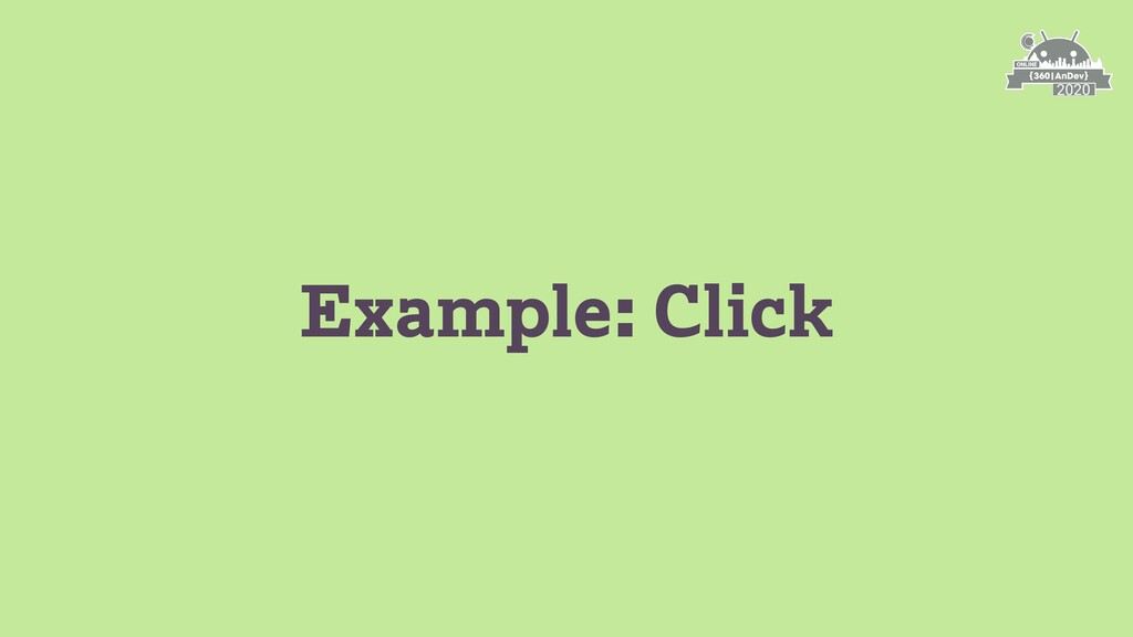 Example: Click