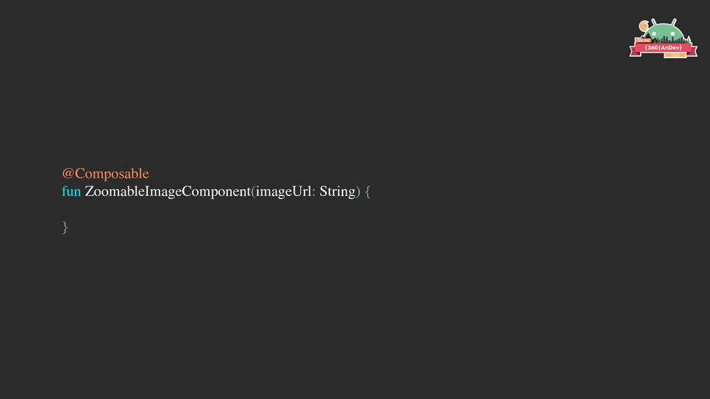 @Composable fun ZoomableImageComponent(imageUrl...