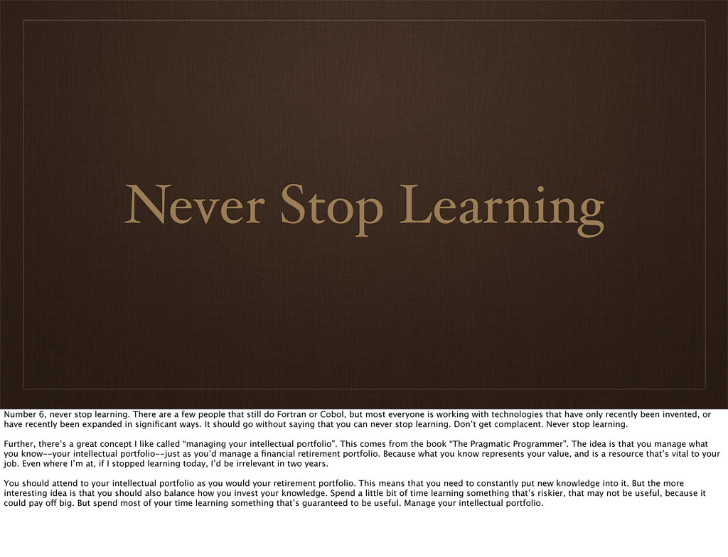 Never Stop Learning Number 6, never stop learni...