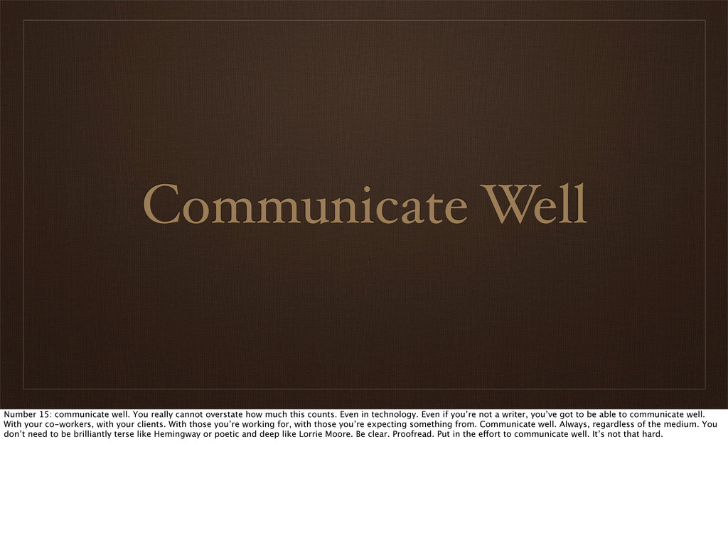 Communicate Well Number 15: communicate well. Y...