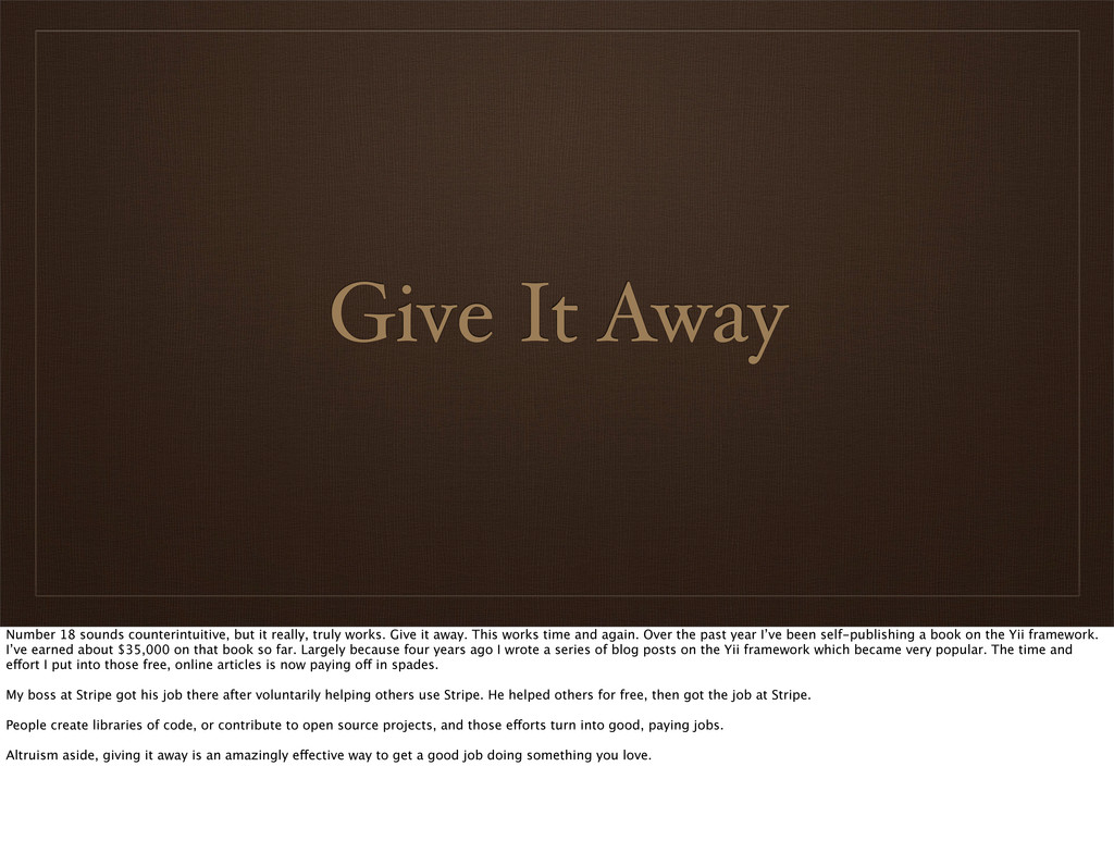 Give It Away Number 18 sounds counterintuitive,...