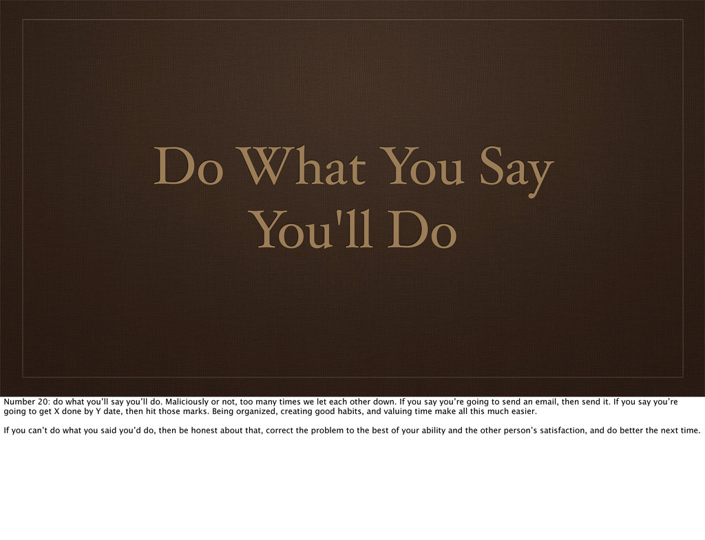 Do What You Say You'll Do Number 20: do what yo...