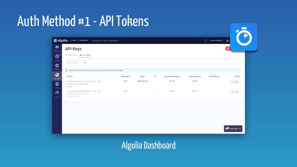 Auth Method #1 - API Tokens Algolia Dashboard