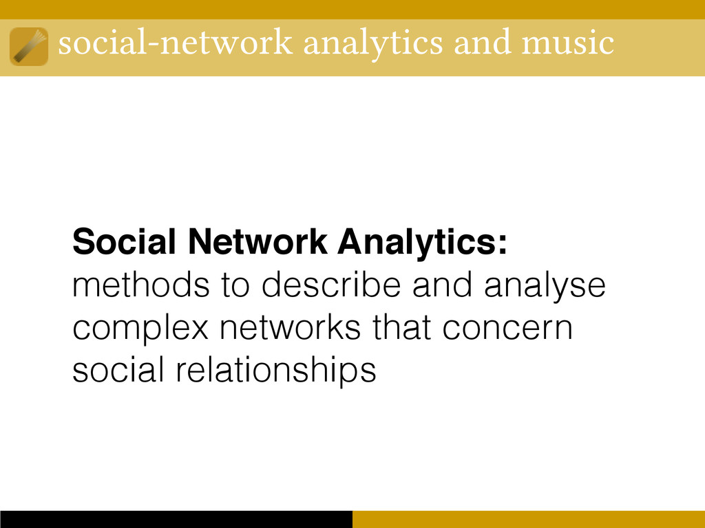 social-network analytics and music Social Netwo...