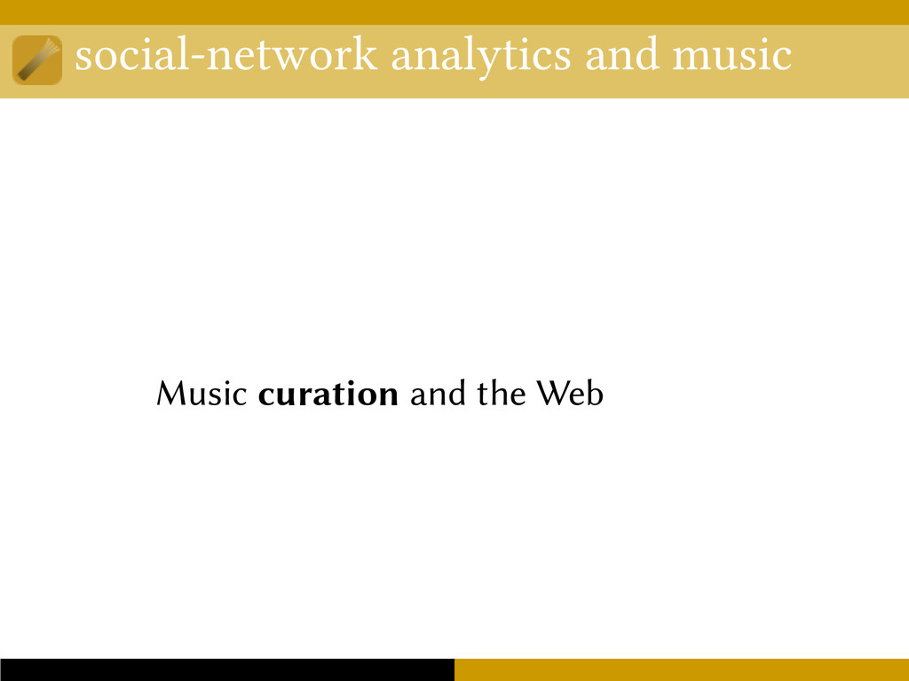 social-network analytics and music Music curati...