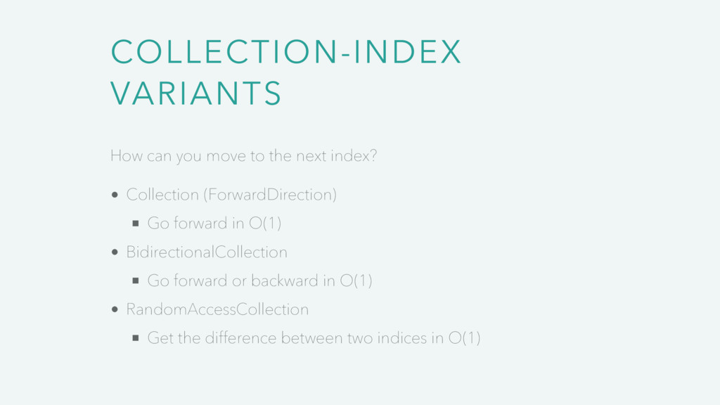 COLLECTION-INDEX VARIANTS How can you move to t...