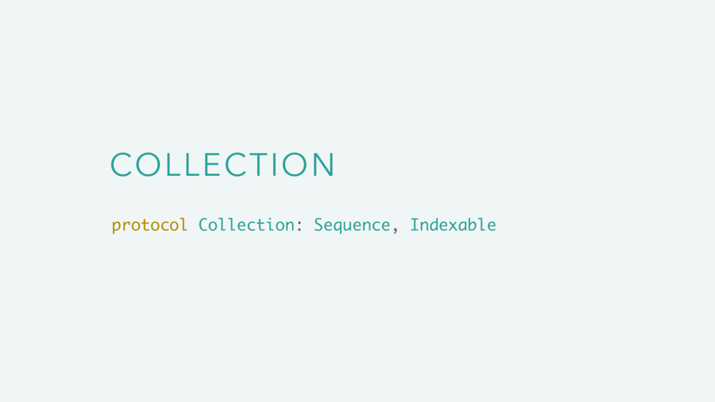 COLLECTION protocol Collection: Sequence, Index...