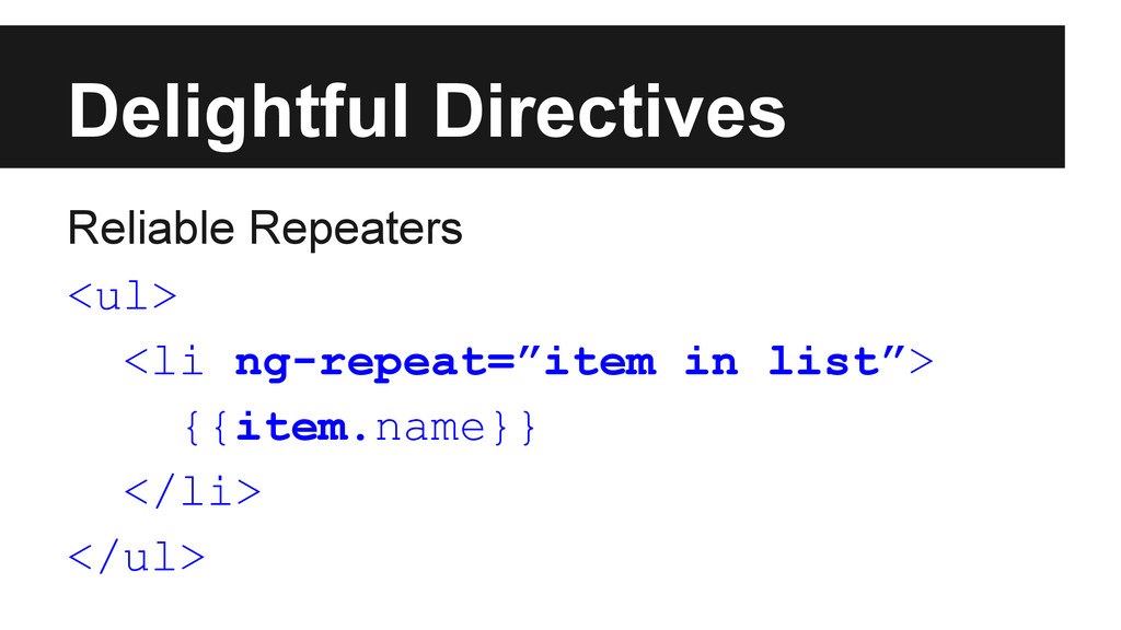 Delightful Directives Reliable Repeaters <ul> <...