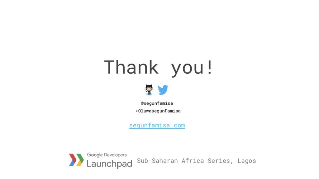 Thank you! Sub-Saharan Africa Series, Lagos seg...