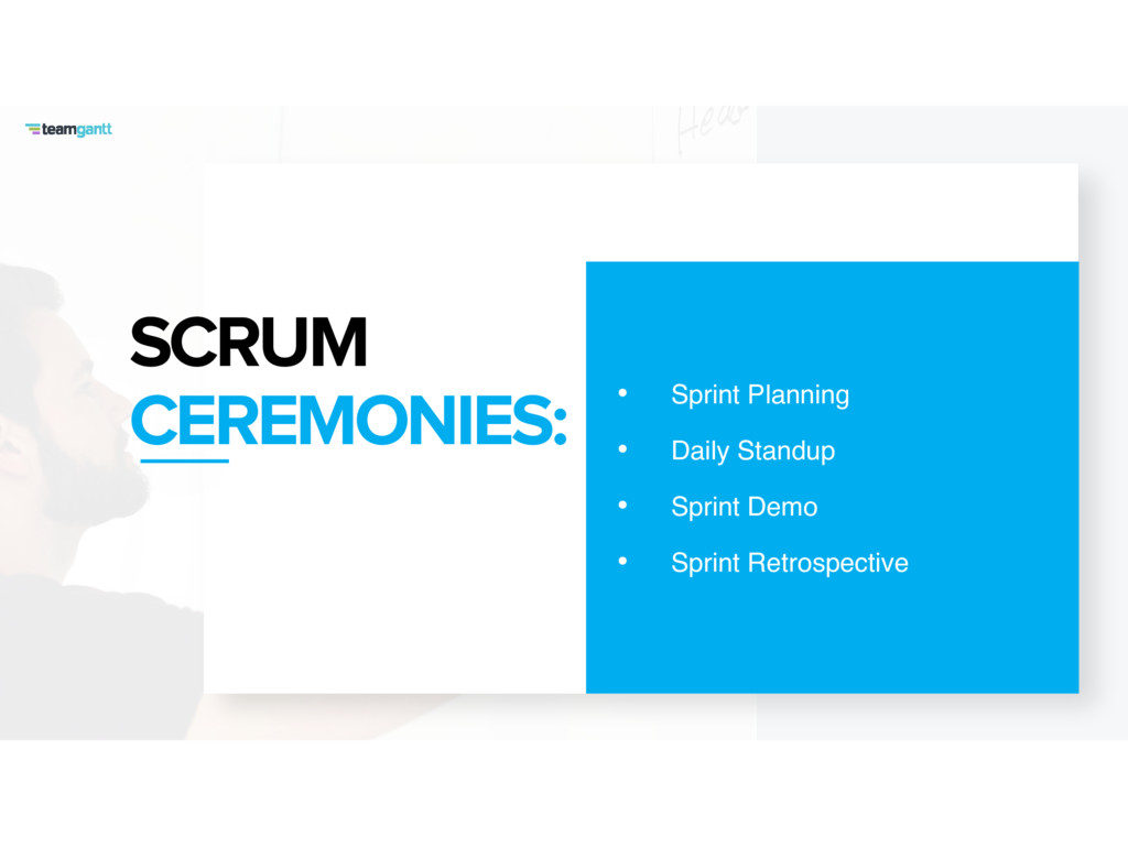 SCRUM CEREMONIES: • Sprint Planning • Daily Sta...